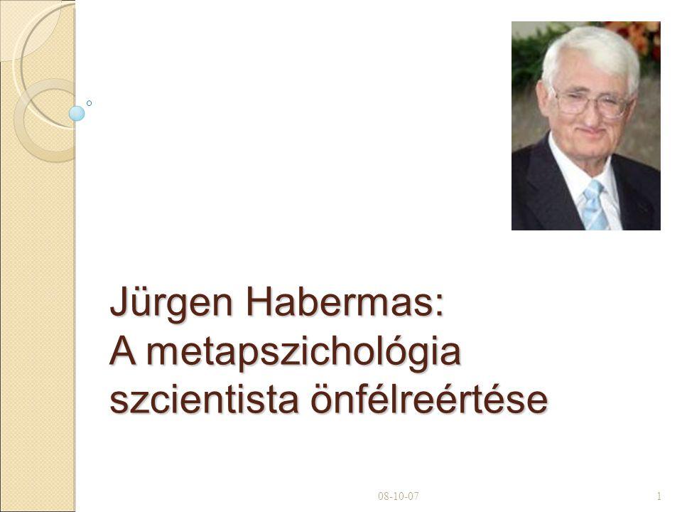 Jürgen Habermas: A metapszichológia szcientista önfélreértése 08-10-071