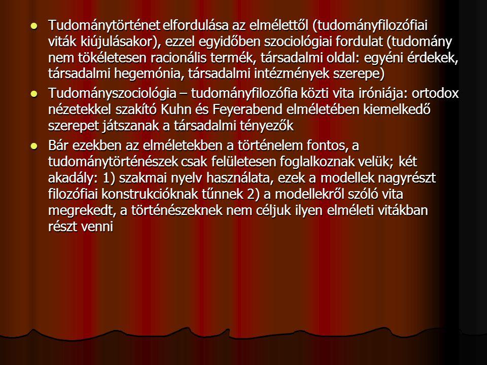 Tételek (Kuhn A tudományos forradalmak szerkezete második kiadásának megjelenése előtti munkáiból származnak) Tételek (Kuhn A tudományos forradalmak szerkezete második kiadásának megjelenése előtti munkáiból származnak) 2) Egy tudomány korai szakaszaiban minden iskola egy hozzá kötődő metafizikából vezeti le alátámasztását, és csak azokat a jelenségeket tekinti alapvetőnek, amelyeket az meg tud magyarázni.