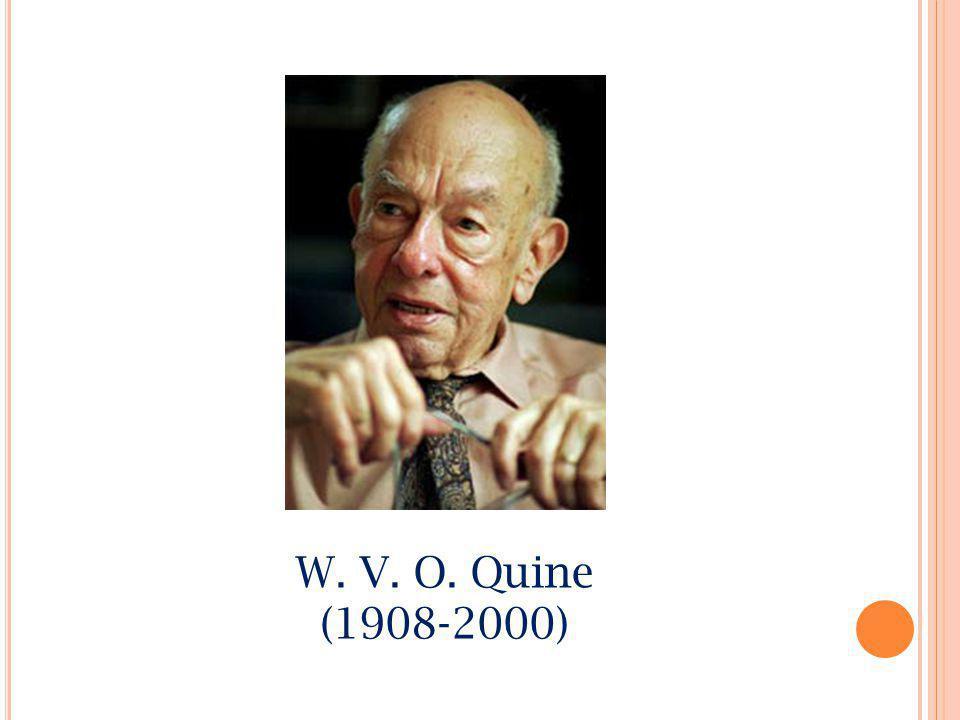 W. V. O. Quine (1908-2000)