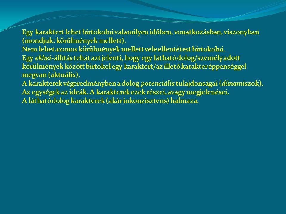Arisztotelész Az első logikai értekezés(gyűjtemény): Organon Részei, a hagyományos sorrendben és értelmezésben: Katégoriák (Cat.) – a fogalom elmélete Herméneutika (De Int.) – ítélet Első Analitika (An.