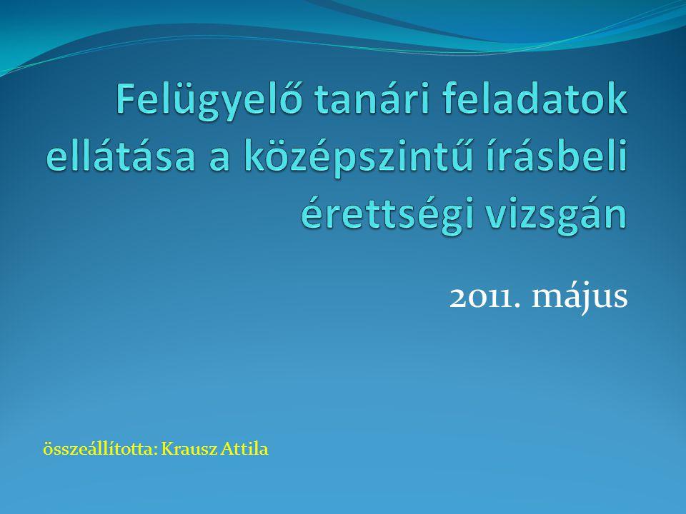 2011. május összeállította: Krausz Attila