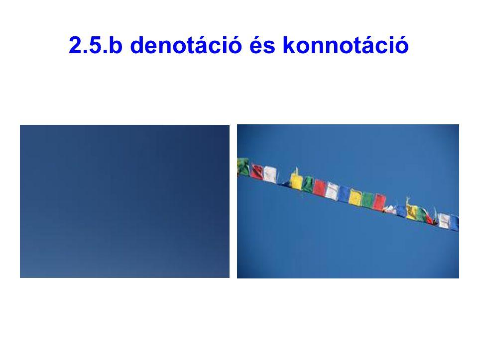 2.5.b denotáció és konnotáció