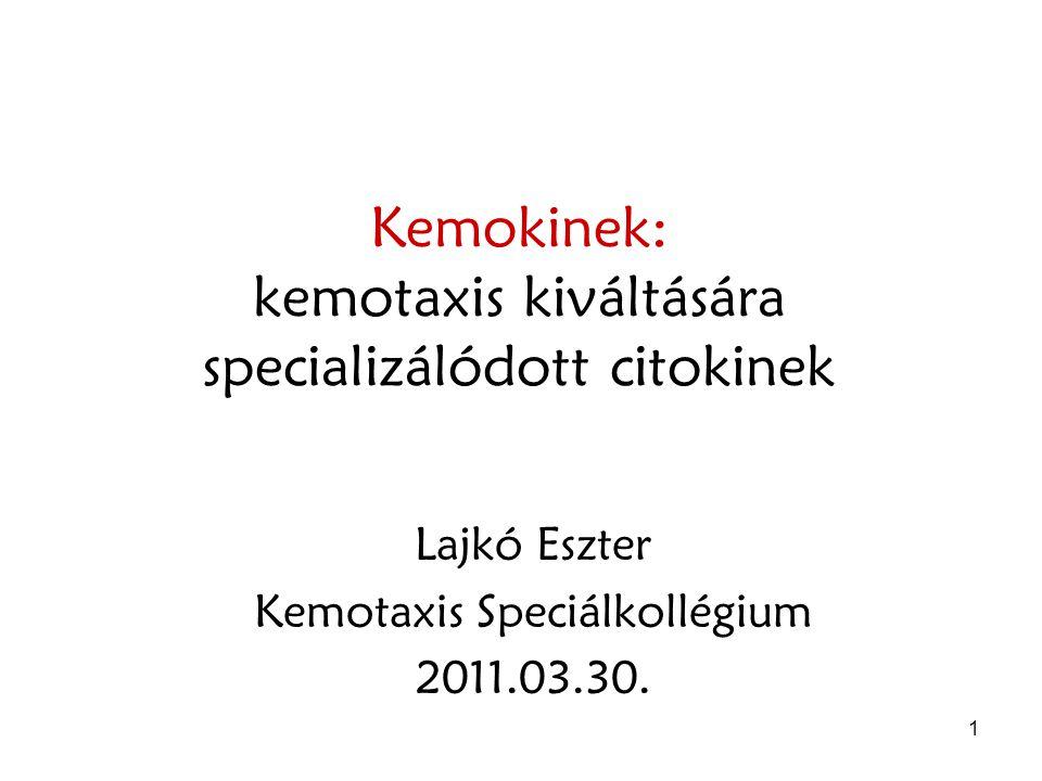 2 A kemotaxis kiváltására specializálódott ligandok 1.Szolubilis bakteriális termékek (fMLP) 2.Plazma eredetű anyagok – komplement fehérjék 3.Arachidonsav metabolizmus – lipoxigenáz útvonal (leukotrién, eikonazoid) 4.Kemokinek: kemotaxist indukáló citokinek