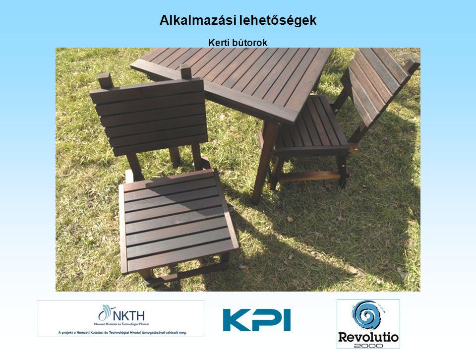 Kerti bútorok Alkalmazási lehetőségek
