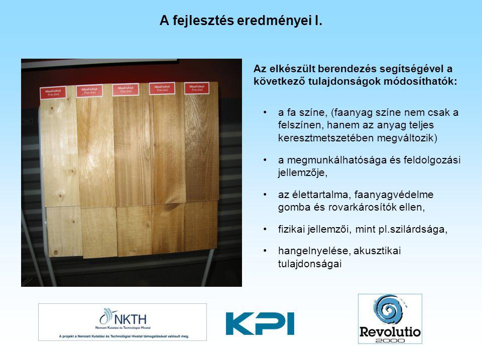 Az elkészült berendezés segítségével a következő tulajdonságok módosíthatók: a fa színe, (faanyag színe nem csak a felszínen, hanem az anyag teljes ke