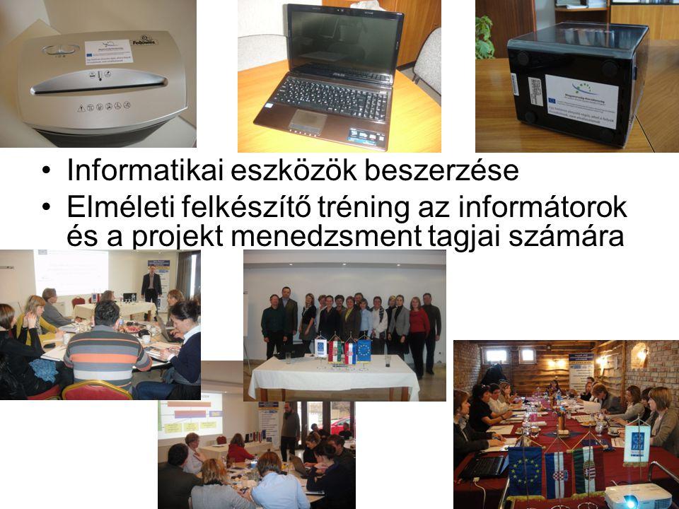 Informatikai eszközök beszerzése Elméleti felkészítő tréning az informátorok és a projekt menedzsment tagjai számára