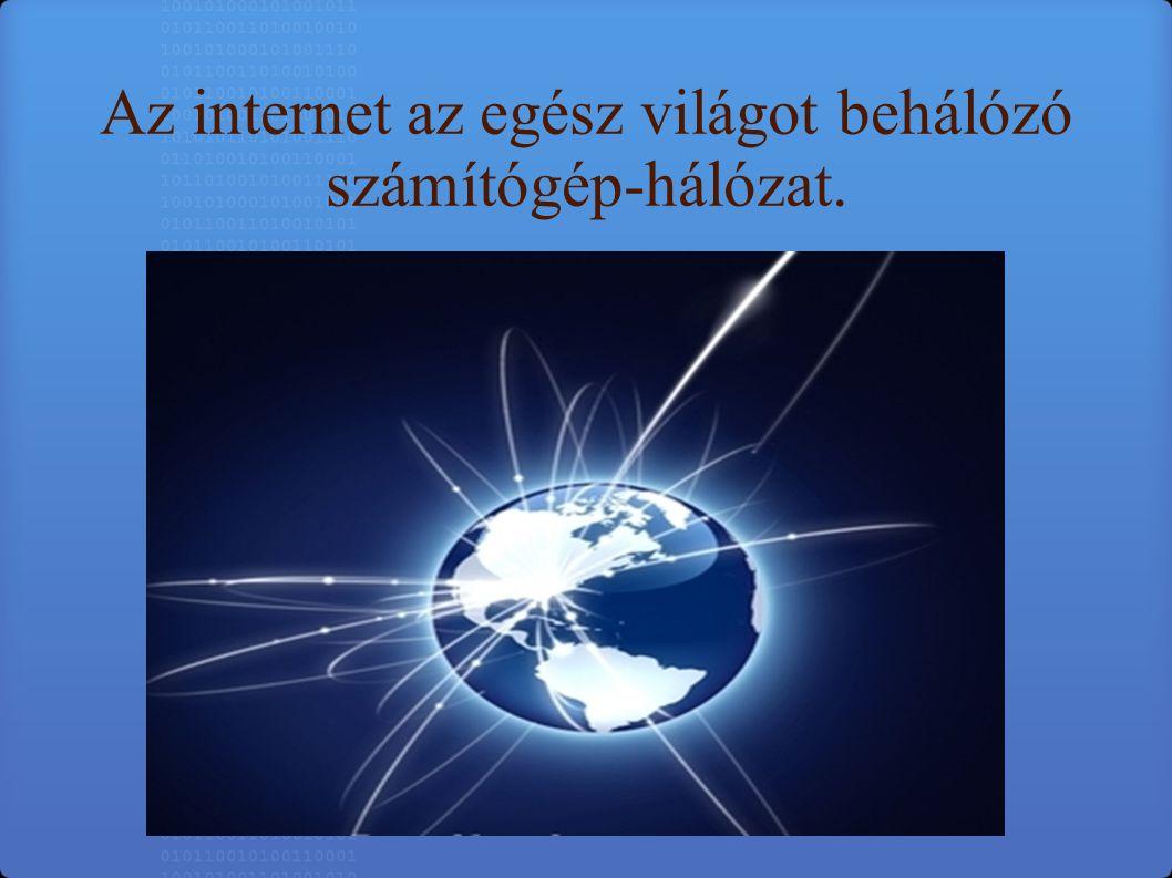 A mai internet elődjét a 60-as években az Egyesült Államok hadseregének megbízásából fejlesztették ki, és – a fejlesztő intézmény után – ARPANetnek keresztelték.