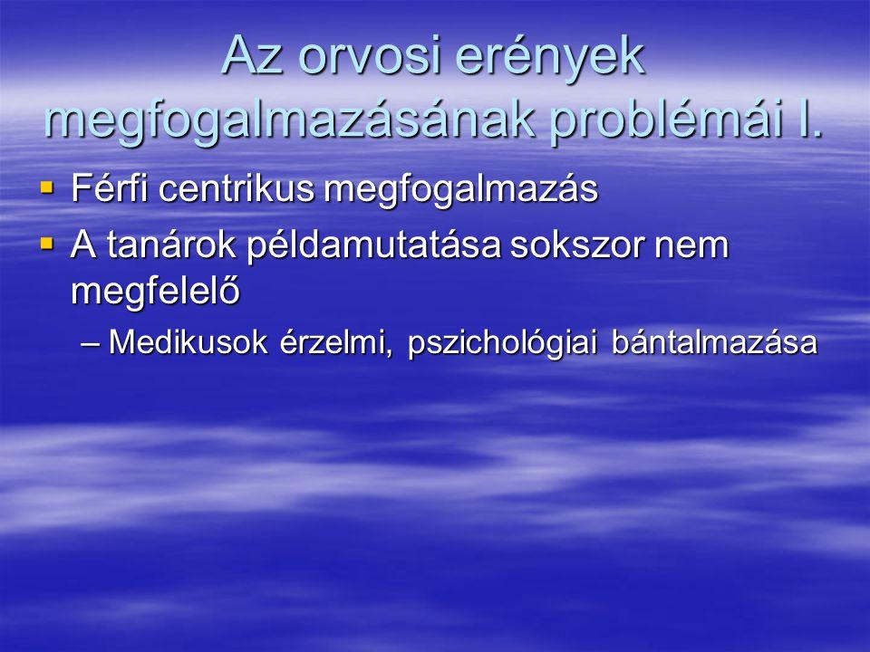Az orvosi erények megfogalmazásának problémái II.