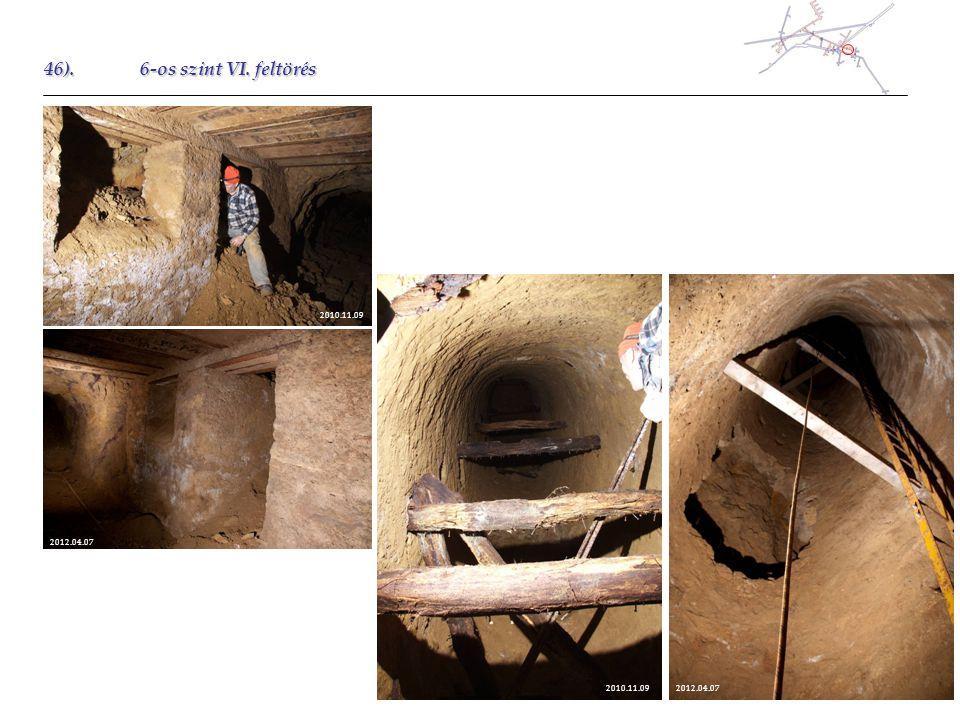 46).6-os szint VI. feltörés 2012.04.07 2010.11.09