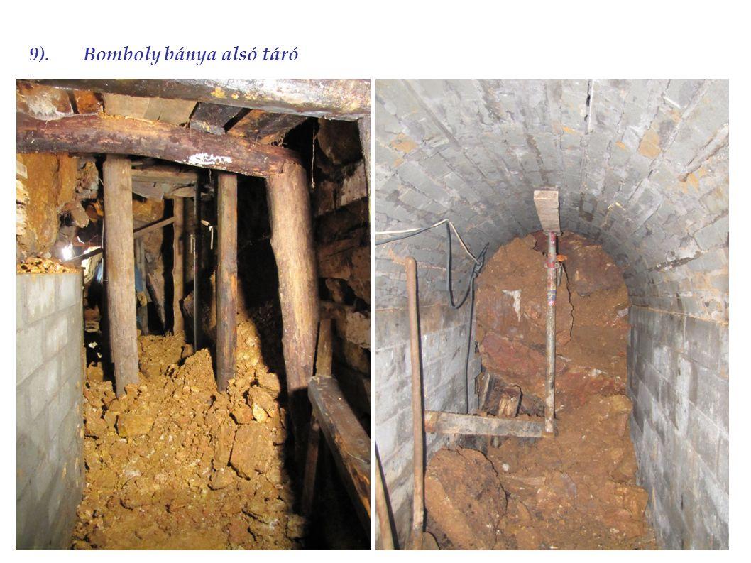 9).Bomboly bánya alsó táró 2010 2011 2012