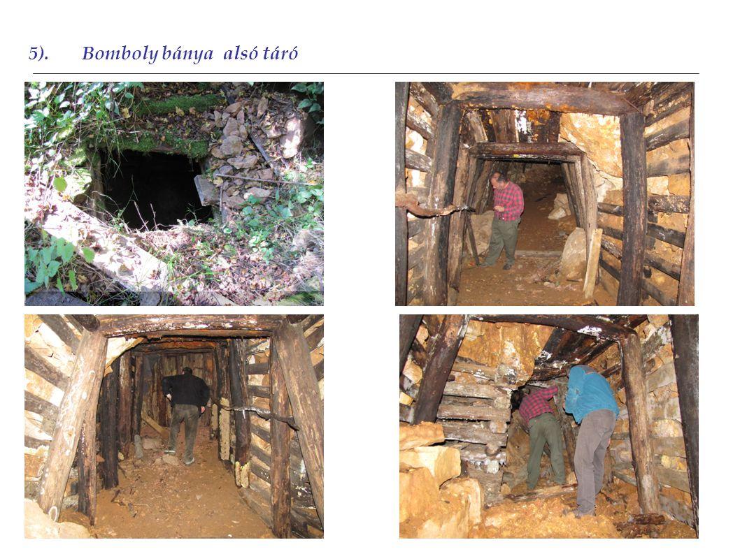 5).Bomboly bánya alsó táró 2012