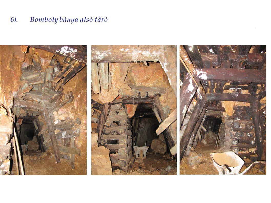 6).Bomboly bánya alsó táró 2011 2012