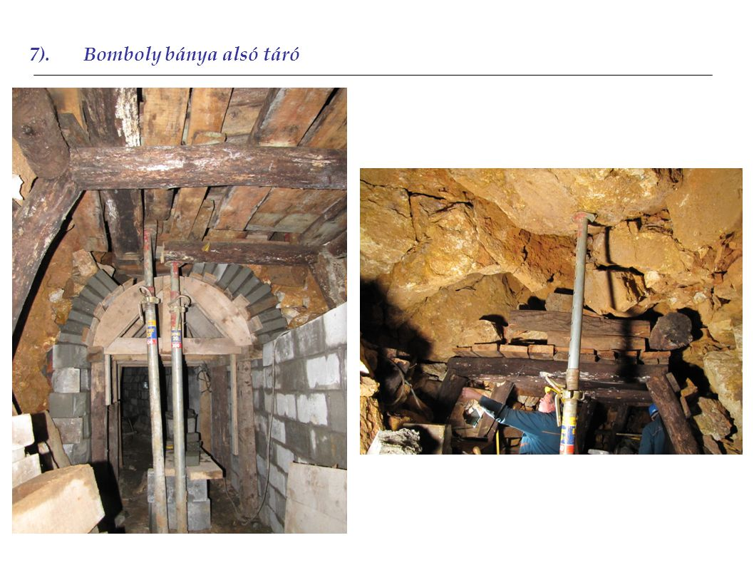 7).Bomboly bánya alsó táró 2011
