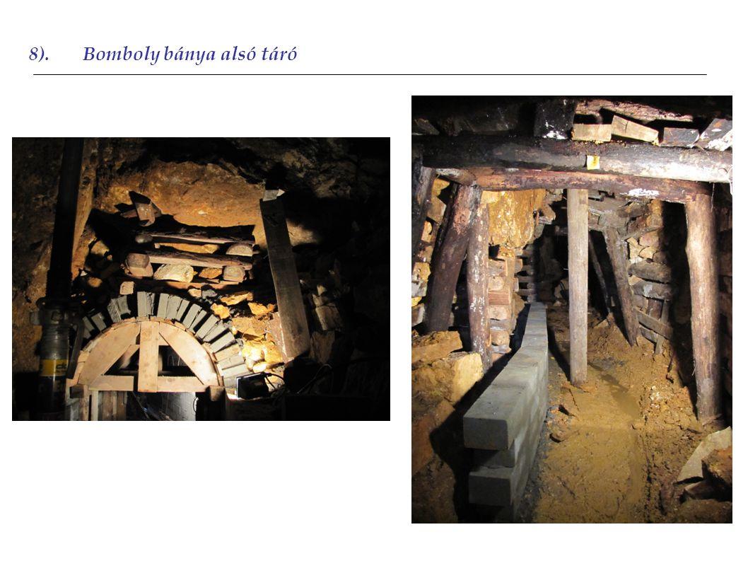 8).Bomboly bánya alsó táró 2011 2012 2011
