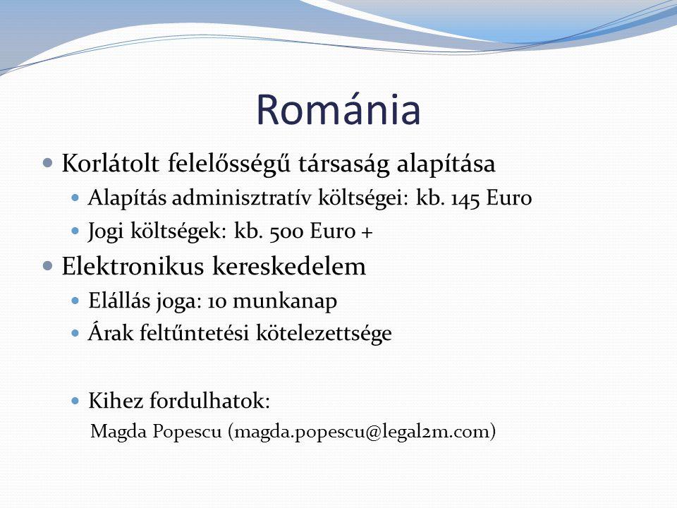 Szlovákia Korlátolt felelősségű társaság alapítása Alapítás adminisztratív költségei: kb.