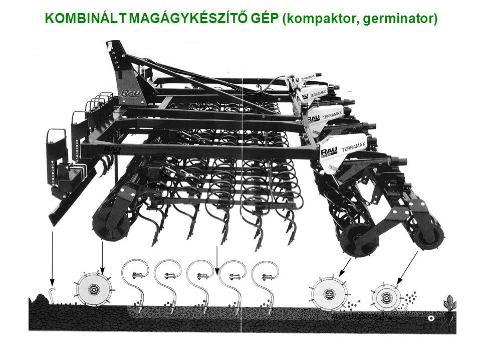 KOMBINÁLT MAGÁGYKÉSZÍTŐ GÉP (kompaktor, germinator)
