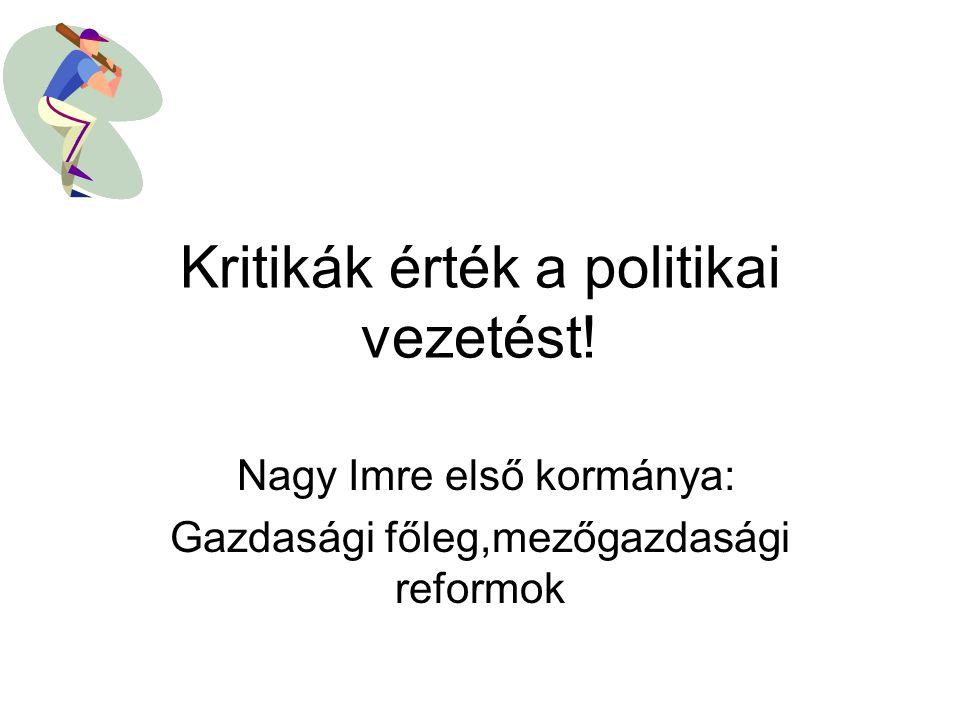 SZTÁLIN halála után politikai enyhülés, nagyobb demokrácia,érezhető reformok Gyorsan kialakuló politikai bizalmatlanság, Nagy Imre leváltása, visszarendeződés,GERŐ korszak