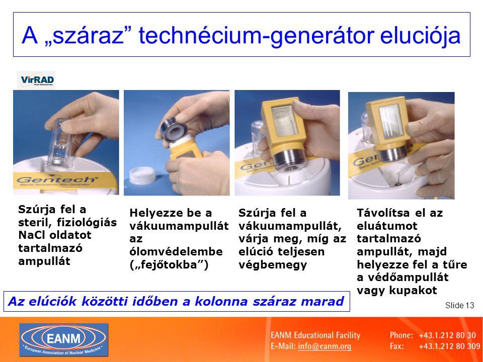 Slide 14 A generátor tárolása Megfelelő sugárvédelmet biztosítva: Külső védelem rendszerint kívánatos, a generátor aktivitásától és tervezésétől függően Steril körülmények közötti tárolás szükséges: Gyakran steril légellátást biztosító laminárboxban A generátor tűit védeni kell a környzettől