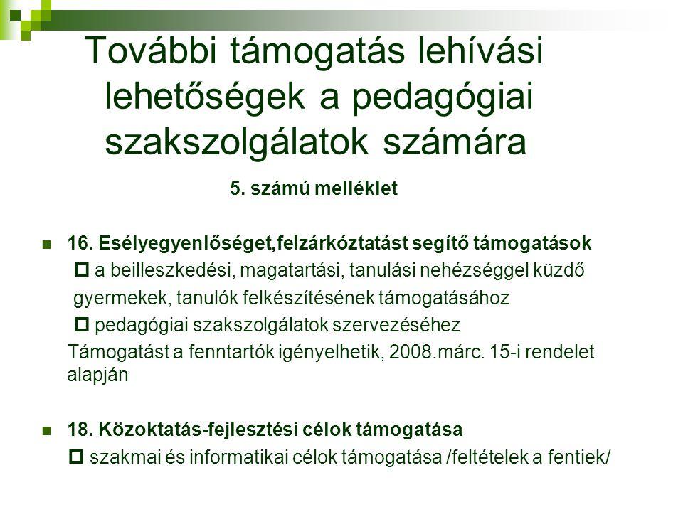 További támogatás lehívási lehetőségek a pedagógiai szakszolgálatok számára 5.