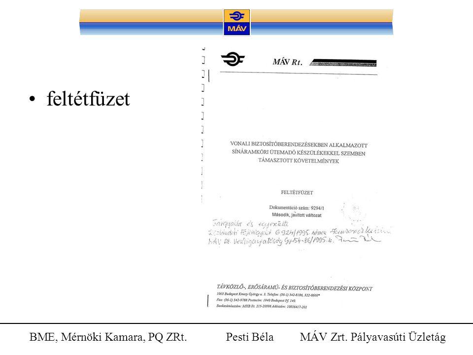BME, Mérnöki Kamara, PQ ZRt. Pesti Béla MÁV Zrt. Pályavasúti Üzletág feltétfüzet