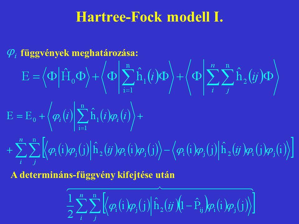 Hartree-Fock modell I. függvények meghatározása: A determináns-függvény kifejtése után