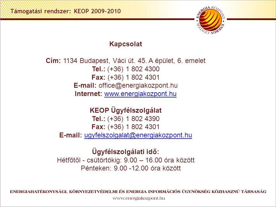 Támogatási rendszer: KEOP 2009-2010 Kapcsolat Cím: 1134 Budapest, Váci út.