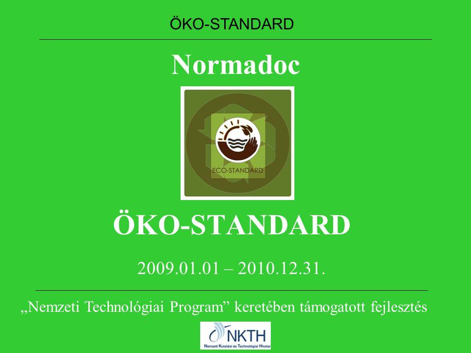 Normadoc ÖKO-STANDARD 2009.01.01 – 2010.12.31.