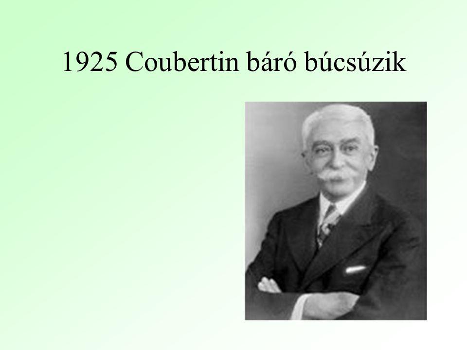 1925 Coubertin báró búcsúzik