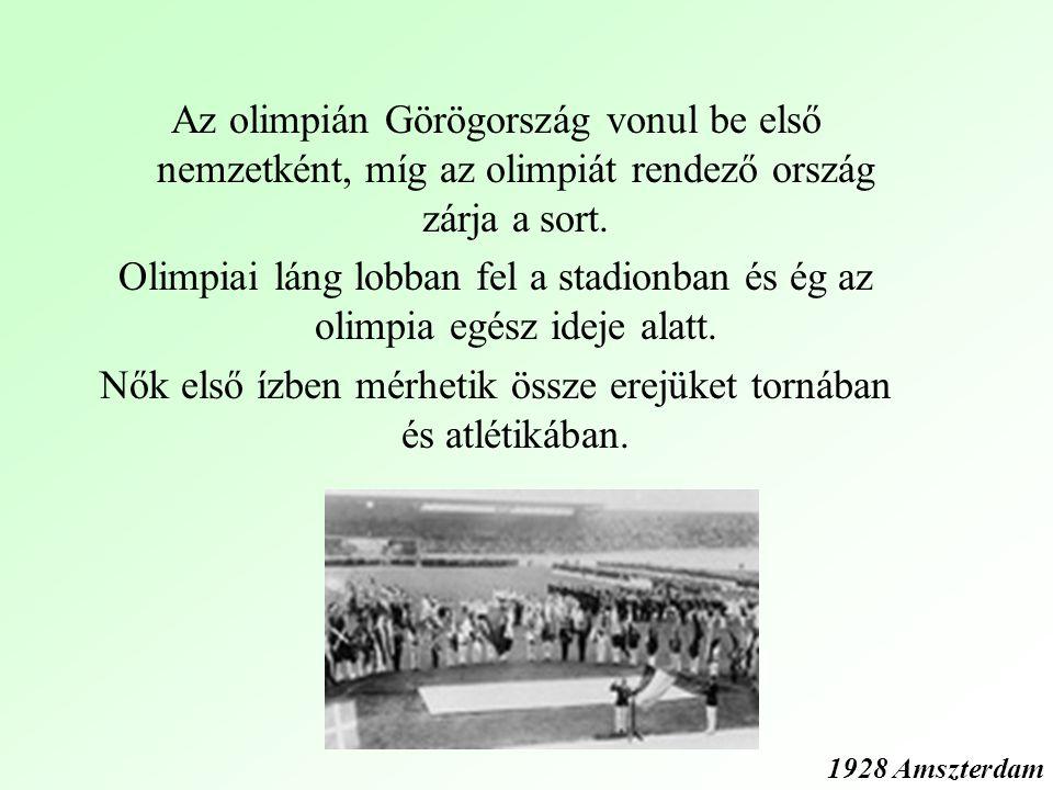 Az olimpián Görögország vonul be első nemzetként, míg az olimpiát rendező ország zárja a sort.
