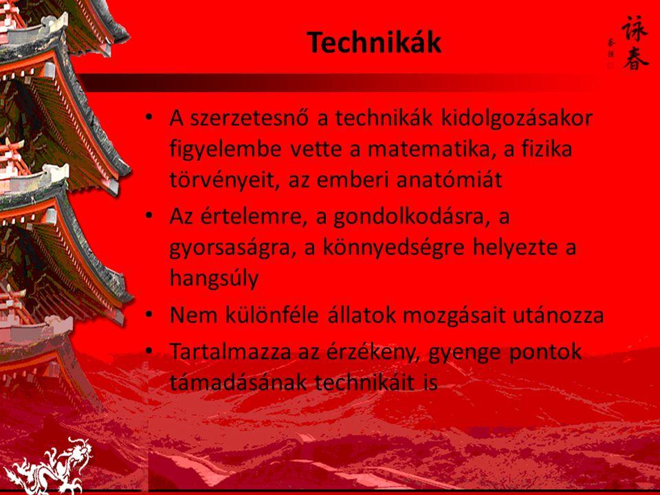 Technikák A szerzetesnő a technikák kidolgozásakor figyelembe vette a matematika, a fizika törvényeit, az emberi anatómiát Az értelemre, a gondolkodásra, a gyorsaságra, a könnyedségre helyezte a hangsúly Nem különféle állatok mozgásait utánozza Tartalmazza az érzékeny, gyenge pontok támadásának technikáit is