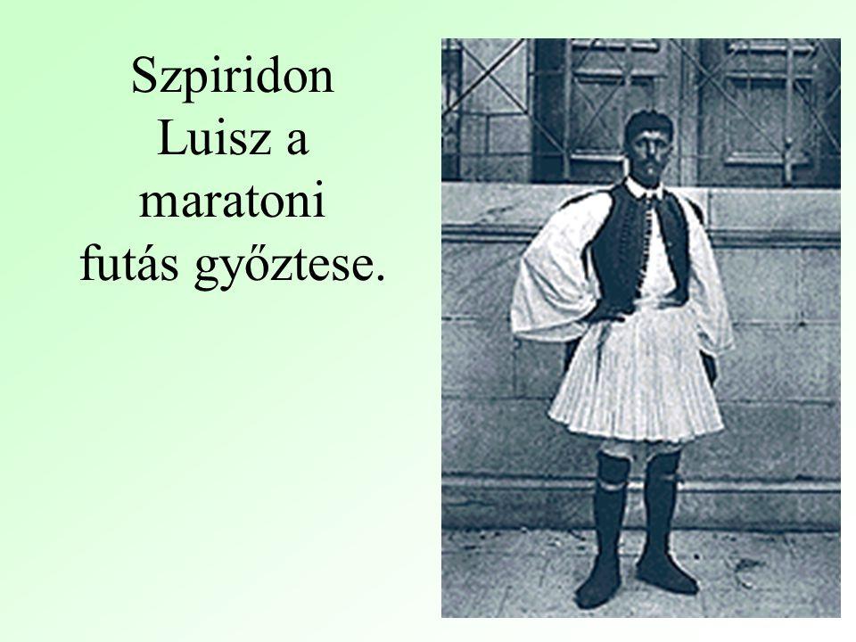 Szpiridon Luisz a maratoni futás győztese.
