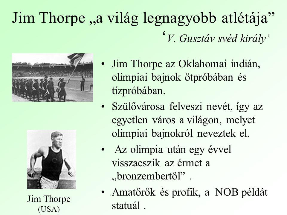 "Jim Thorpe ""a világ legnagyobb atlétája ' V."