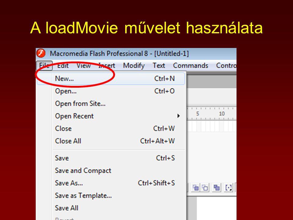 A loadMovie művelet használata