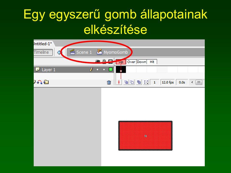 A Gomb scriptje on (press) { szamlalo++; uzenet.text = A kattintások száma: +szamlalo; }