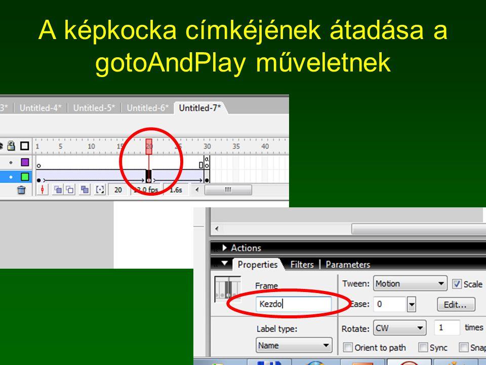 A képkocka címkéjének átadása a gotoAndPlay műveletnek