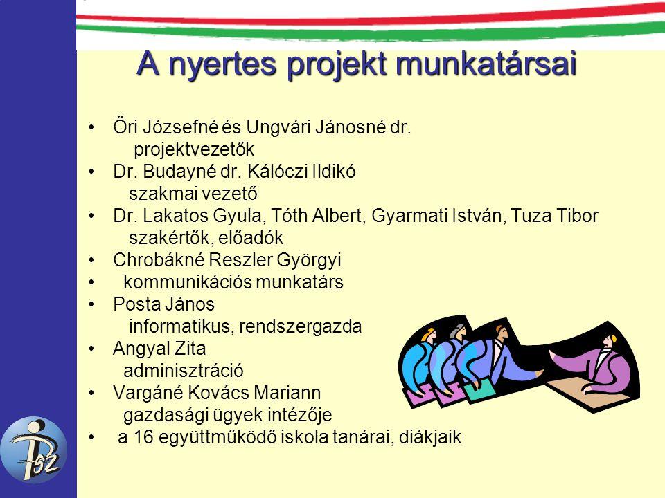 A nyertes projekt munkatársai Őri Józsefné és Ungvári Jánosné dr.