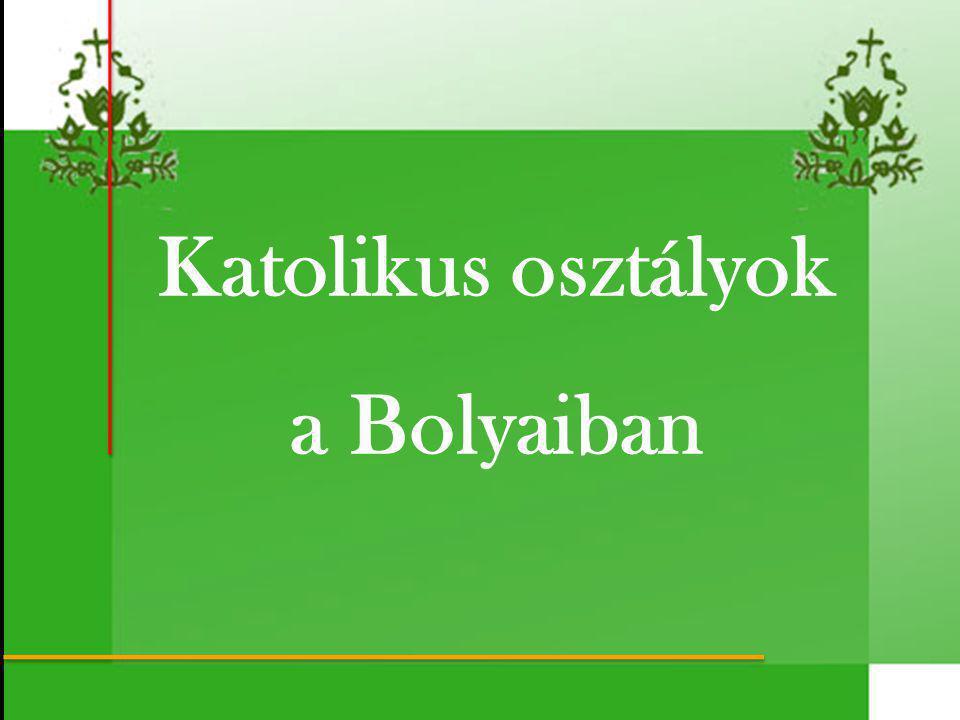 Katolikus osztályok a Bolyaiban