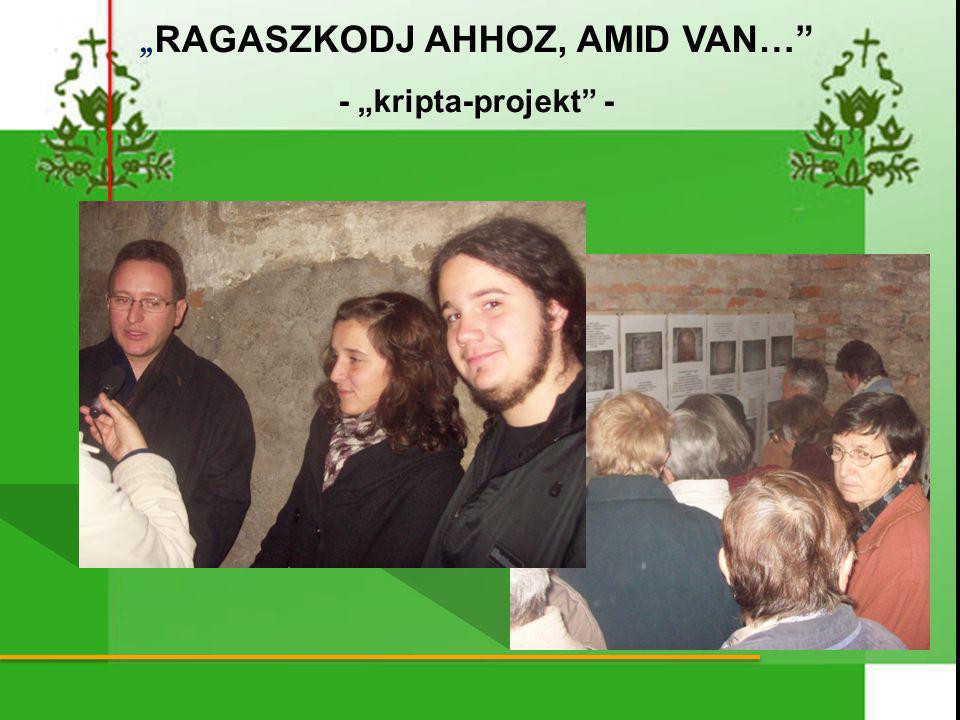""" RAGASZKODJ AHHOZ, AMID VAN… - ""kripta-projekt -"