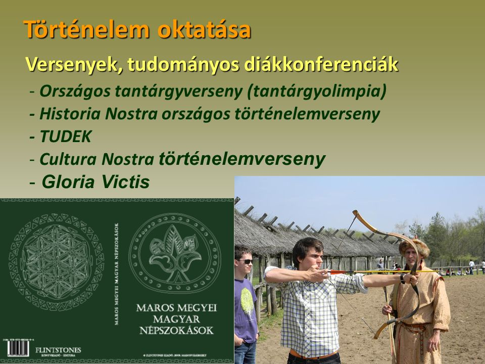 Történelem oktatása - Országos tantárgyverseny (tantárgyolimpia) - Historia Nostra országos történelemverseny - TUDEK - Cultura Nostra történelemverse