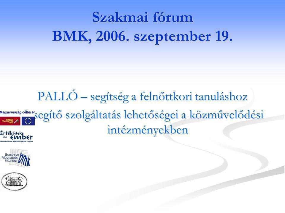 Szakmai fórum BMK, 2006. szeptember 19.