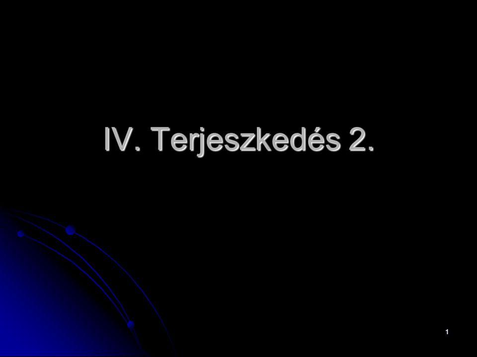 1 IV. Terjeszkedés 2.