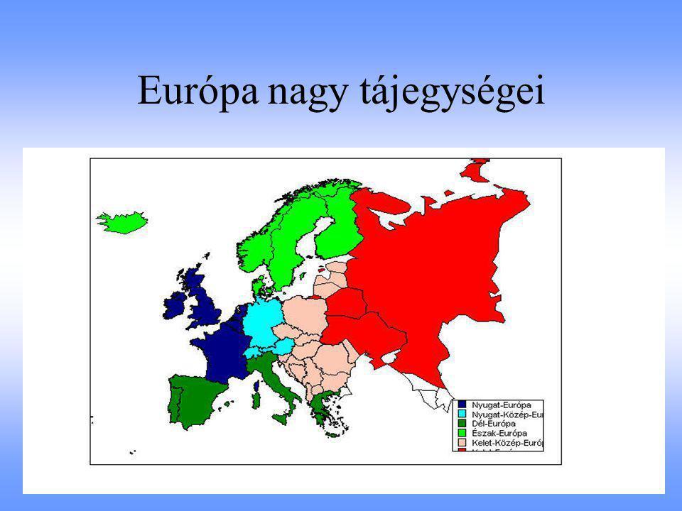 Európa nagy tájegységei