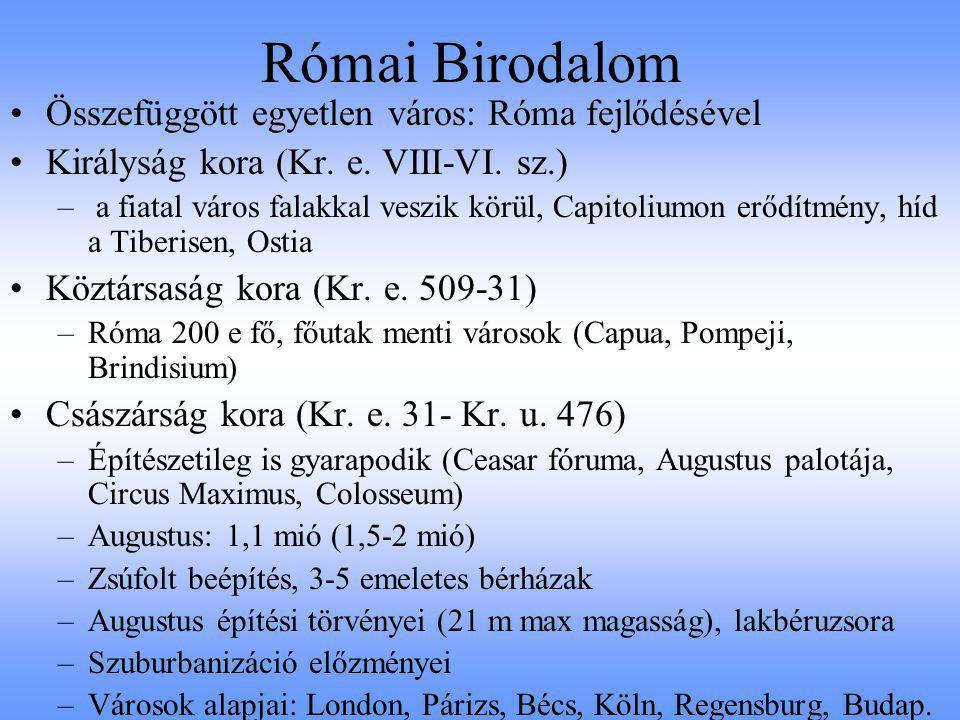 Feudális város Barbárok a feudális városok tőszomszédságában Hűbéri rendszer (kiegyenlített telepítés) Európa egyetlen nagyvárosa: Bizánc XII-IX.