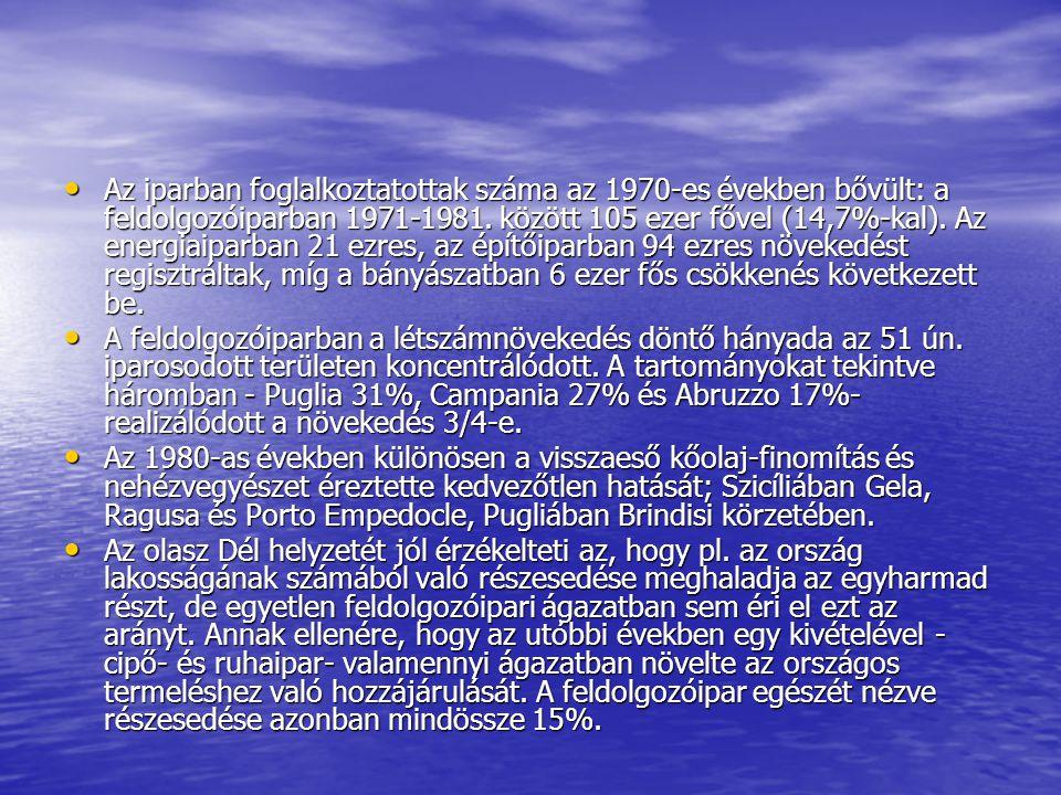 Az iparban foglalkoztatottak száma az 1970-es években bővült: a feldolgozóiparban 1971-1981.
