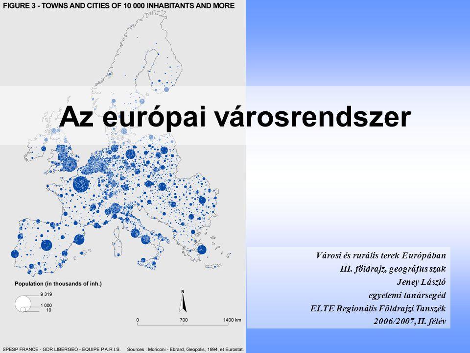 A 100 ezer főnél népesebb európai városok és népességsúlypontjai népességnagyság- kategóriánként