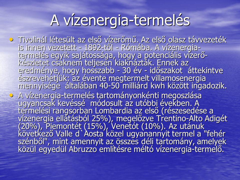 A vízenergia-termelés Tivolinál létesült az első vízerőmű.