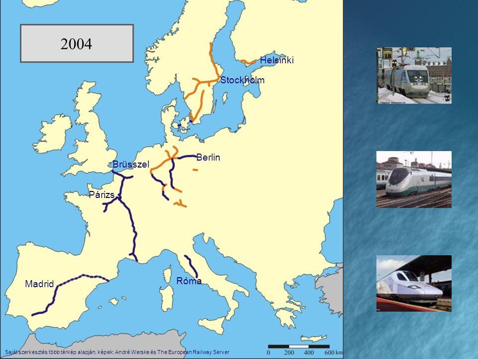 2004 Róma Berlin Brüsszel Párizs Madrid Stockholm Helsinki Bécs Ljubljana Oslo London Amszterdam Bern Saját szerkesztés több térkép alapján, képek: André Werske és The European Railway Server