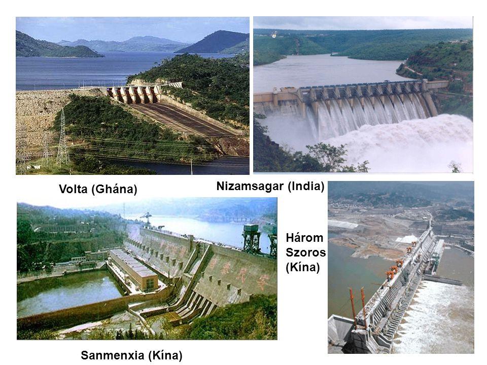 Három Szoros (Kína) Sanmenxia (Kína) Nizamsagar (India) Volta (Ghána)