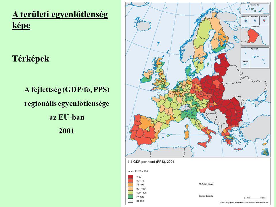 A területi egyenlőtlenség képe Térképek A fejlettség (GDP/fő, PPS) regionális egyenlőtlensége az EU-ban 2001