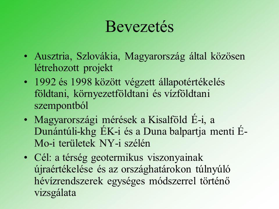 Bevezetés Ausztria, Szlovákia, Magyarország által közösen létrehozott projekt 1992 és 1998 között végzett állapotértékelés földtani, környezetföldtani és vízföldtani szempontból Magyarországi mérések a Kisalföld É-i, a Dunántúli-khg ÉK-i és a Duna balpartja menti É- Mo-i területek NY-i szélén Cél: a térség geotermikus viszonyainak újraértékelése és az országhatárokon túlnyúló hévízrendszerek egységes módszerrel történő vizsgálata